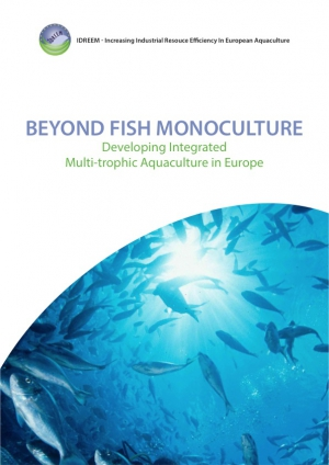 Beyond Fish Monoculture - Developing Integrated Multi-trophic Aquaculture in Europe
